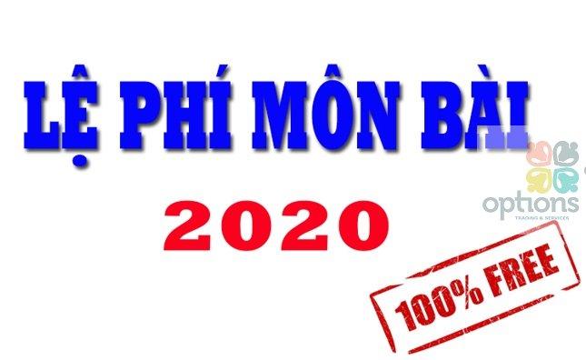 Những trường hợp được miễn lệ phí môn bài năm 2020